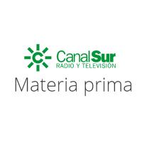 04. MATERIA PRIMA (Canal Sur)